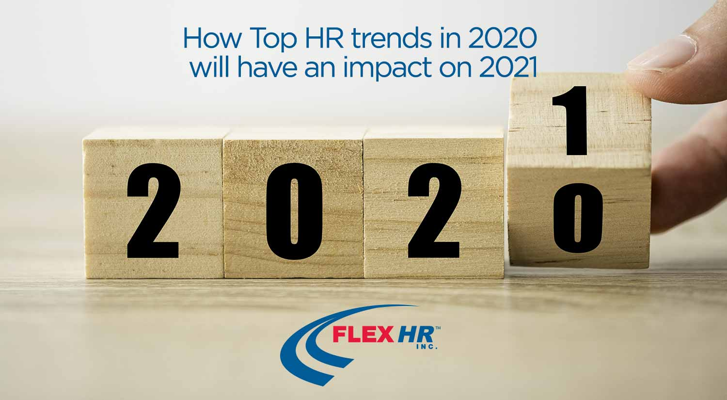 HR Trends for 2020 heading into 2021 Impact Human Resources
